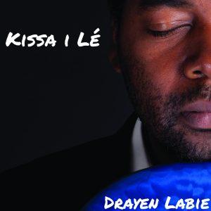 Pochette de l'album Kissa I Lé de Drayen Labie
