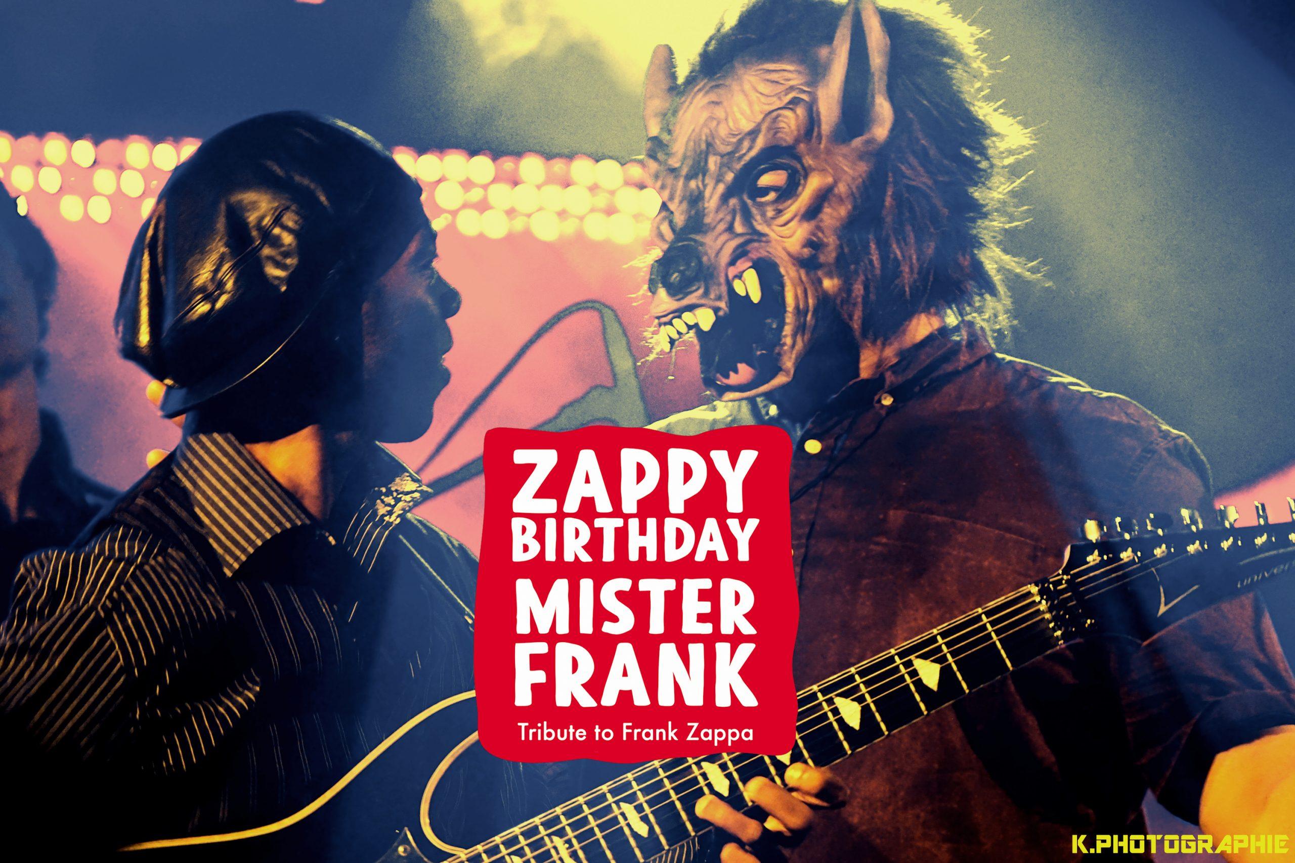 ZBMF a.k.a Zappy Birthday Mister Frank / Zomby Woof  Studio Live !