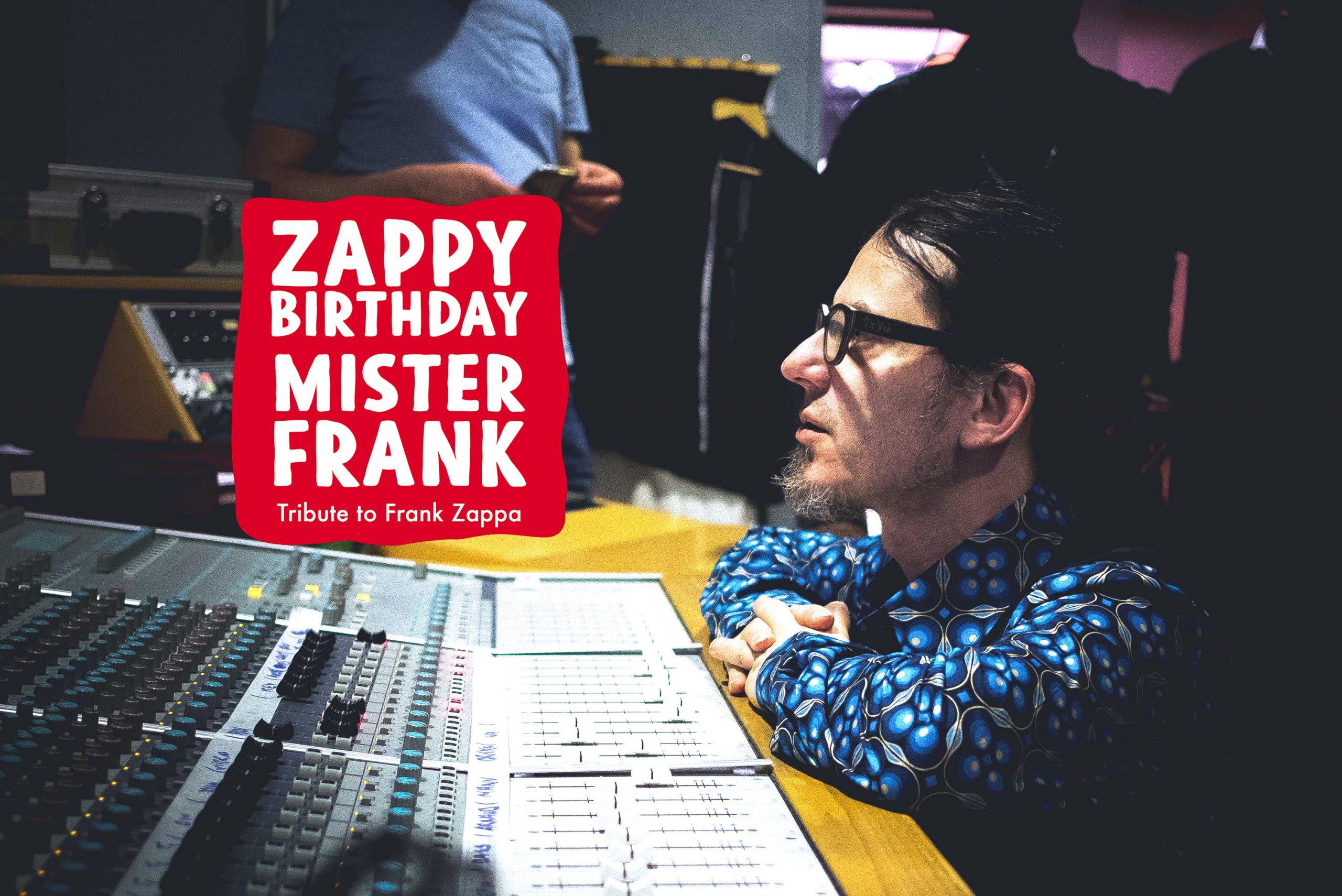 ZBMF a.k.a Zappy Birthday Mister Frank/Montana  Studio Live !